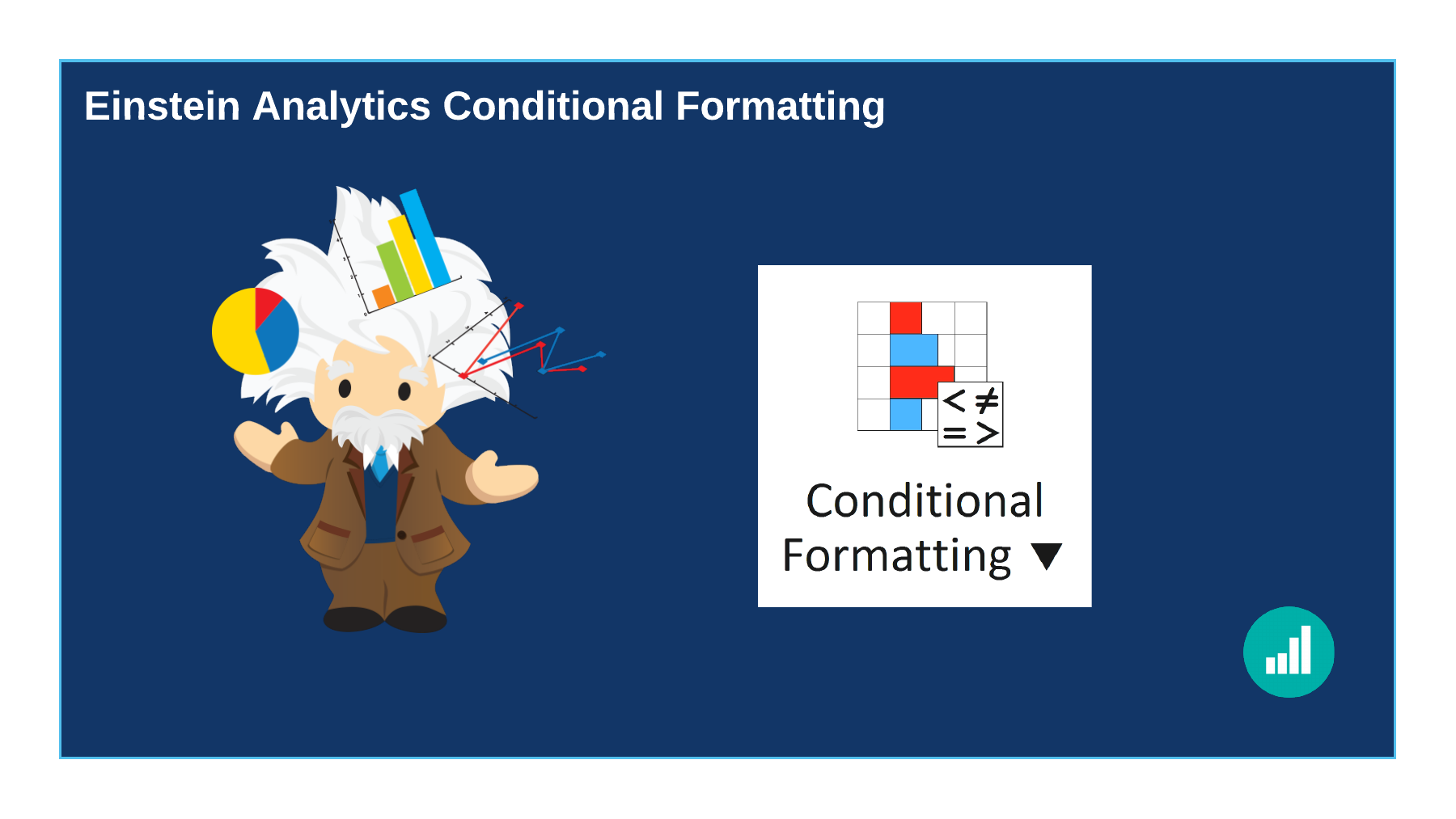 Einstein Analytics Conditional Formatting
